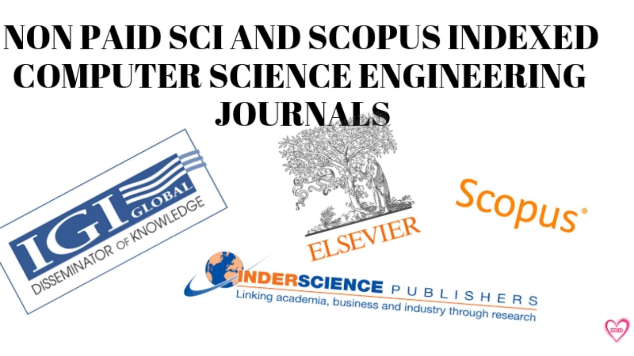 List of Non Paid SCI and Scopus Indexed Computer Science