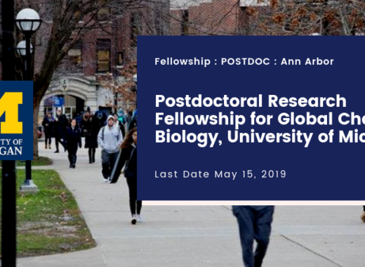 Postdoctoral Research Fellowship for Global Change Biology, University of Michigan