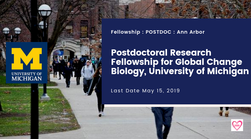 Postdoctoral Research Fellowship for Global Change Biology