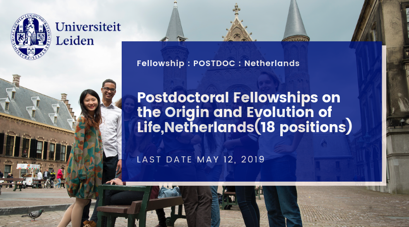 Postdoctoral fellowships on the Origin and Evolution of Life(18-positions), Netherlands