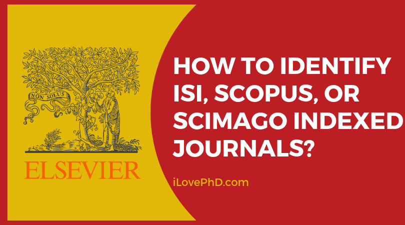 How To Identify Isi Scopus Or Scimago Indexed Journals
